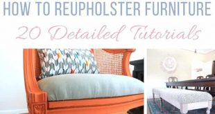 How To Reupholster Furniture - 20 Detailed Tutorials